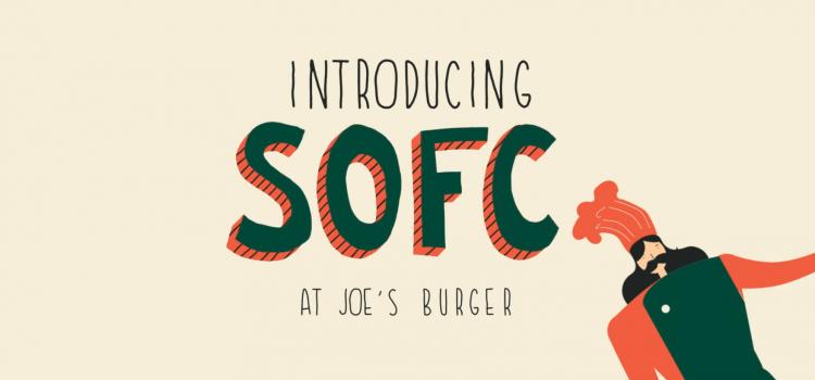 SOFC @ JOE's BURGER